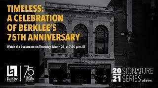 Timeless: A Celebration of Berklee's 75th Anniversary (Virtual Concert)