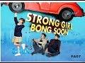 Download STRONG GIRL BONG SOON GMA-7 Theme Song