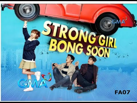 """STRONG GIRL BONG SOON GMA-7 Theme Song """"Ganito Na Pala Ang ..."""