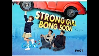 Gambar cover STRONG GIRL BONG SOON GMA-7 Theme Song