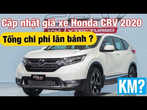 Cập nhật giá xe ô tô Honda CRV 2020 Tổng chi phí  lăn bánh?