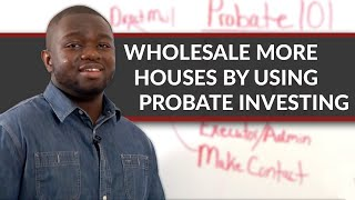 HOW TO FLIP HOUSES - Probate Real Estate Investing 101