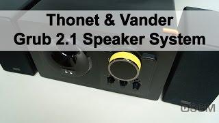 #1725 - Thonet & Vander Grub 2.1 Speaker System Video Review
