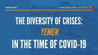 The Diversity of Crises: Yemen in the time of COVID-19