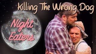 Killing The Wrong Dog - UCB Maude Night