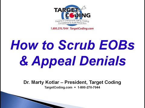 Target Coding How to Scrub EOBs & Appeal Denials
