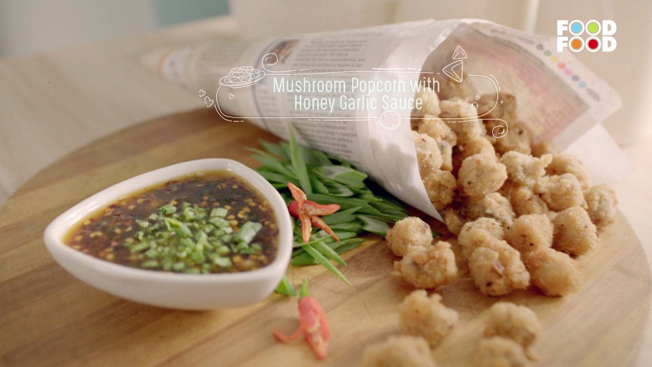 Mushroom popcorn with honey garlic sauce namkeen nation chef mushroom popcorn with honey garlic sauce namkeen nation chef rakesh sethi foodfood youtube forumfinder Choice Image