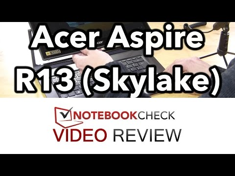 Acer Aspire R13 Skylake 2016 Review and performance tests.