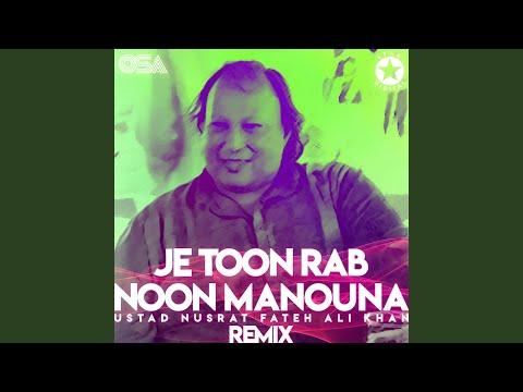 Je Toon Rab Noon Manouna (Remix)