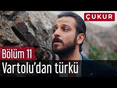 Çukur 11. Bölüm - Vartolu'dan Türkü