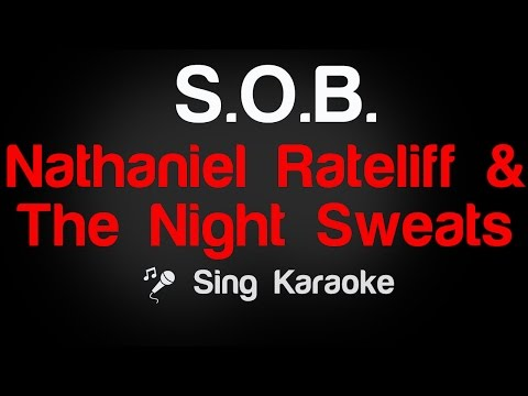 Nathaniel Rateliff n The Night Sweats - SOB Karaoke Lyrics