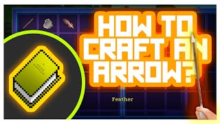 RealmCraft #GameTutorials - How to Craft Weapons? (Arrow Crafting)
