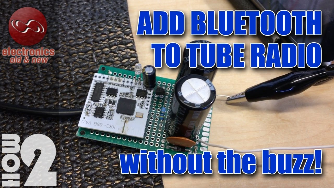 Add Bluetooth To A Tube Radio Without The Buzz And Noise White Lf Generator Electronics Project Receiver Board Krc 86b V40
