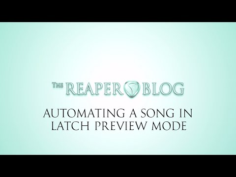 Automating a Song in Latch Preview Mode