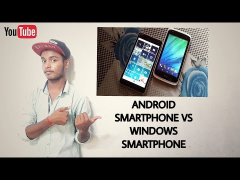 WINDOWS SMARTPHONE VS ANDROID SMARTPHONE.... WHICH ONE IS BETTER?