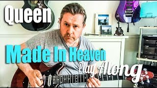 Queen - Made In Heaven - Guitar Play Along (Guitar Tab)