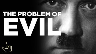Problem of EVIL! - MUST WATCH!
