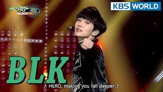 BLK - HERO [Music Bank / 2018.01.12]