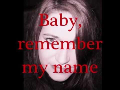 Not  fame ( Jane) remember my name.... Irene Cara.....lyrics