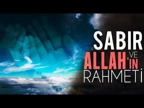 Sabır ve Allah'ın Rahmeti!