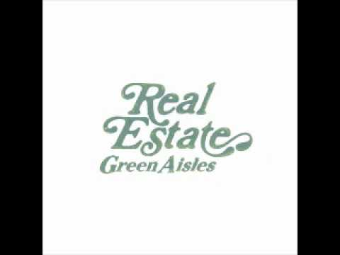 Real Estate - Green Aisles mp3