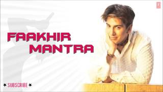 Sab Ton Sohniye Full Song (Audio) - Faakhir Mantra Album Songs
