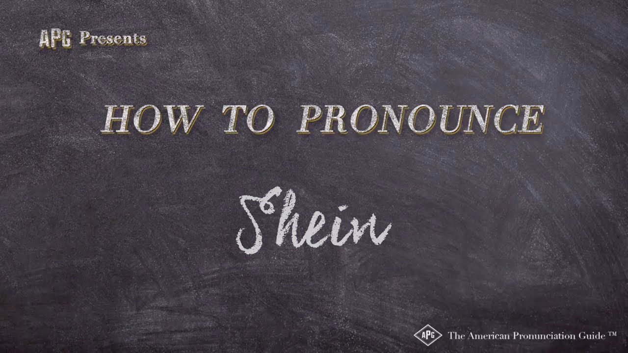 How to Pronounce Shein (Examples of Shein Pronunciation)