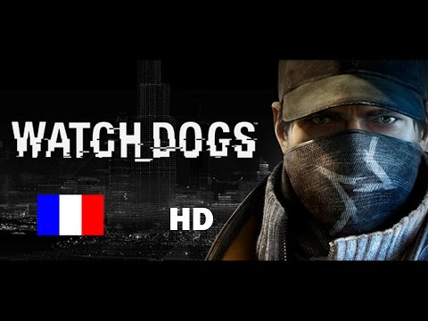 Watch Dogs | Le Film Complet | Français FR | HD
