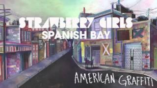 Strawberry Girls - Spanish Bay