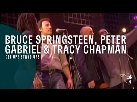 Bruce Springsteen, Peter Gabriel & Tracy Chapman - Get Up! Stand Up! (Get up! Stand up! Concert)