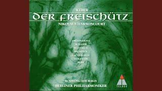 """Der Freischütz : Act 2 """"Wie nahte mir der Schlummer"""" """"Leise, leise"""" [Agathe]"""