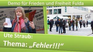 Demo Frieden und Freiheit Fulda/ 16.01.21/ Ute Straub/ Thema: Fehler