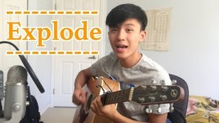 Henry Gallagher - Explode Acoustic Cover By JayVinFoong