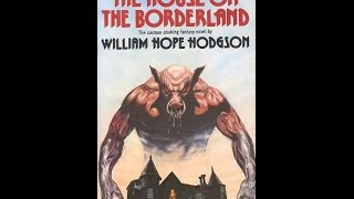 The House on the Borderland 2