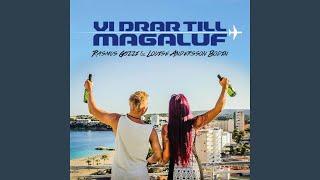 Vi drar till Magaluf
