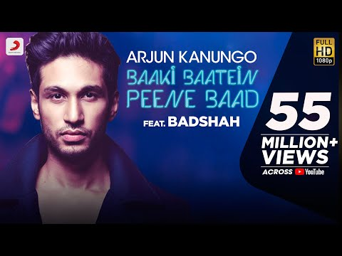 Baaki Baatein Peene Baad  Arjun Kanungo feat. Badshah  Nikke Nikke Shots  Party  of The Year
