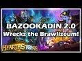 BAZOOKADIN 2.0 Wrecks The Brawliseum! - Rastakhan's Rumble Hearthstone
