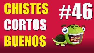 RECOPILACIÓN CHISTES CORTOS BUENOS #46