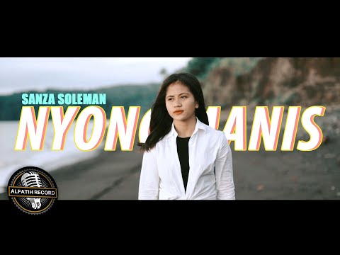 SANZA SOLEMAN - NYONG MANIS (Official Music Video)