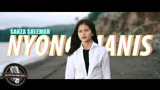 Download SANZA SOLEMAN - NYONG MANIS (Official Music Video)