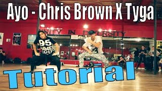 AYO - Chris Brown & Tyga Dance TUTORIAL | @MattSteffanina Choreography
