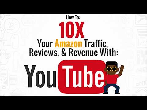 *MASTERCLASS * How To 10X Your Amazon Traffic, Reviews & Revenue with YouTube!