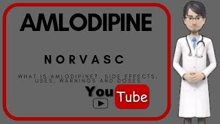 💊What is AMLODIPINE (NORVASC)?. Side effects, mechanism ofa action, dosage of amlodipine (norvasc)