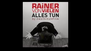 Alles Tun - Rainer von Vielen