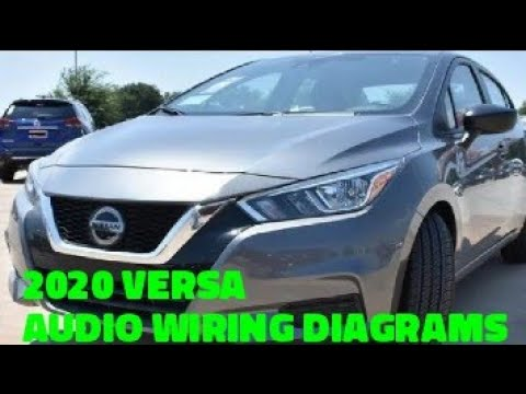 2020 Nissan Versa Stereo Wiring Diagrams And Charts Youtube