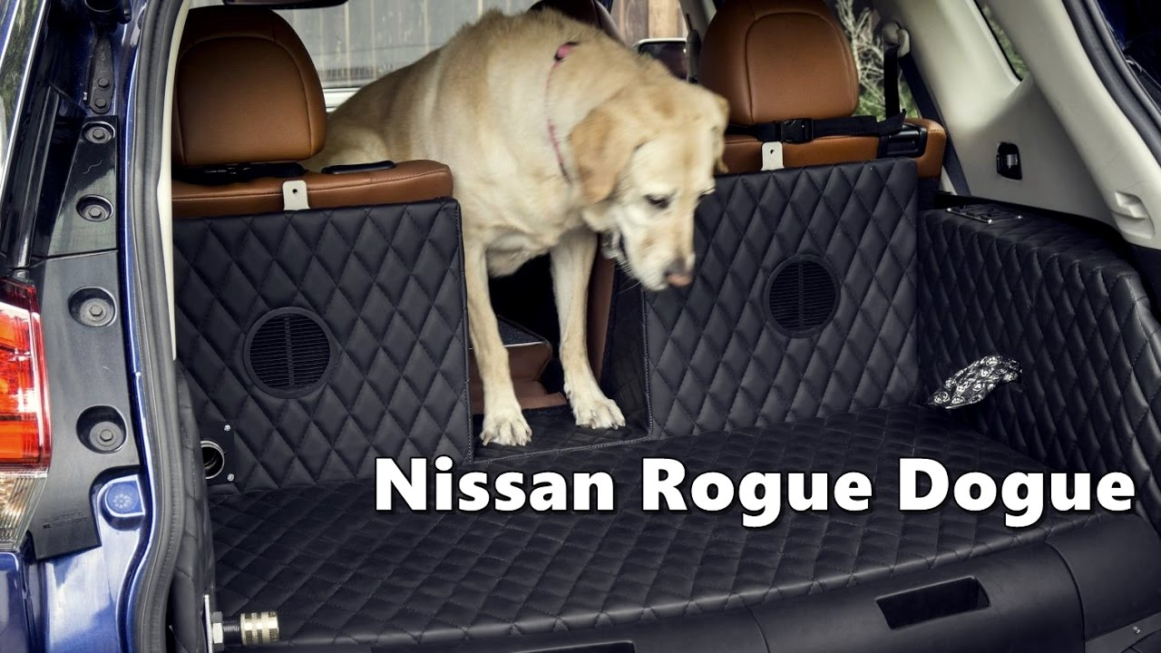 Nissan Rogue Dogue (Dog Friendly SUV) Features ...