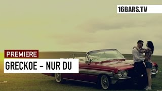 Greckoe - Nur Du // prod. by Fraygeist (16BARS.TV PREMIERE)