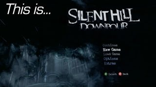 This is... Silent Hill_ Downpour