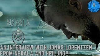 AN INTERVIEW WITH JONAS LORENTZEN  FROM NEBALA & HEILUNG!!! NEW MUSIC, CERN, AI, HEILUNG AND MORE!!!