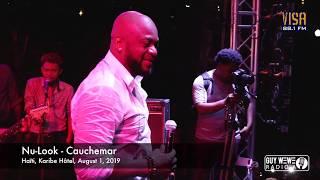 Nu Look - Cauchemar @ Karibe Hôtel, August 1, 2019